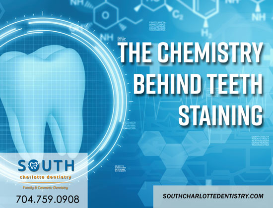 Chemistry Behind Teeth Stains, Teeth Stains, Yellow Teeth, Stained Teeth, Whitening Options, Teeth Whitening, South Charlotte Dentistry, Dentist Office, Dentist Charlotte NC